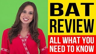BAT - What Is BAT - How It Works - BAT Review