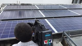 Giới thiệu hệ thống Điện mặt trời của Tân Nguyễn (phóng sự của VTV)