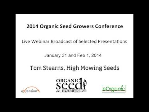 Keynote: Tom Stearns of High Mowing Organic Seeds