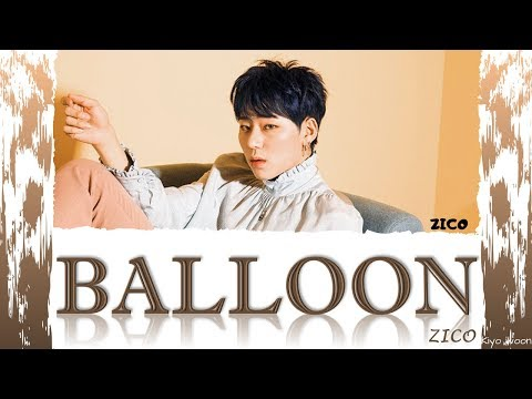 """Download ZICO 지코 - """"BALLOON"""" Color Coded s Han/Rom/Eng/가사 vostfrcc Mp4 baru"""