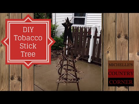 Country Decorating Ideas Tobacco Stick Tree (Easy Project)