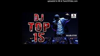DJ top 15 marathi dj || NEURON