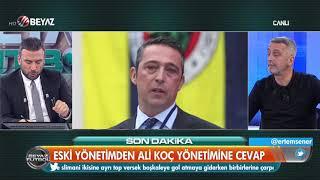 Eski Fenerbahçeli yöneticiden Ali Koç ve ekibine cevap