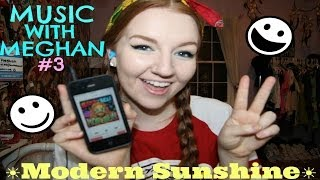 Music with Meghan #3: ☀Modern Sunshine☀ Thumbnail