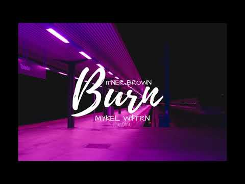 Burn - Usher Cover (feat. MYKEL W$TRN)