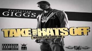 GIGGS Ft. Waka Flocka Gunna Dee Killa Ki - Middle Fingers - (Take Your Hats Off Mixtape)