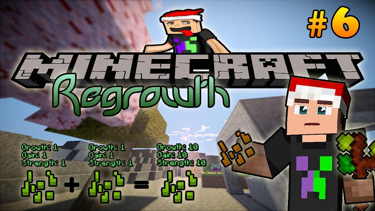 Minecraft Regrowth Modpack - Tập 6: THUỘC TÍNH VƯỢT TRỘI TỪ GIỐNG CÂY CON