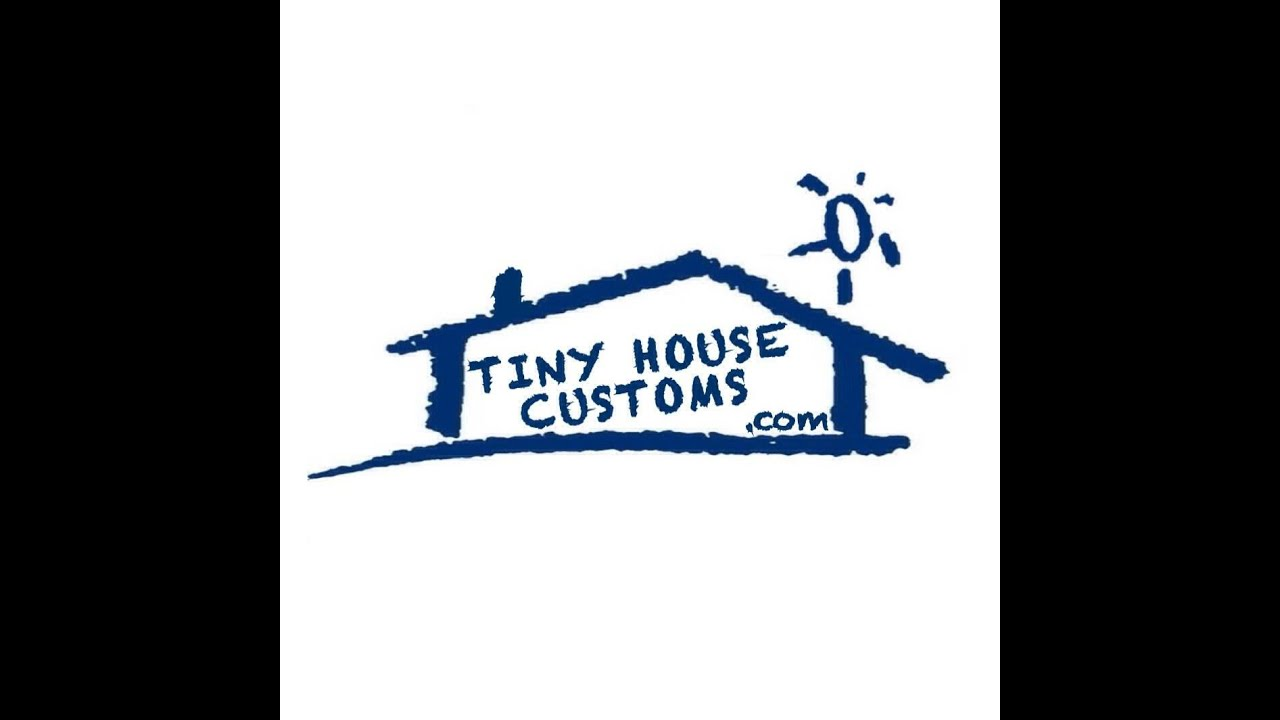 Tiny House Custom Introduction YouTube