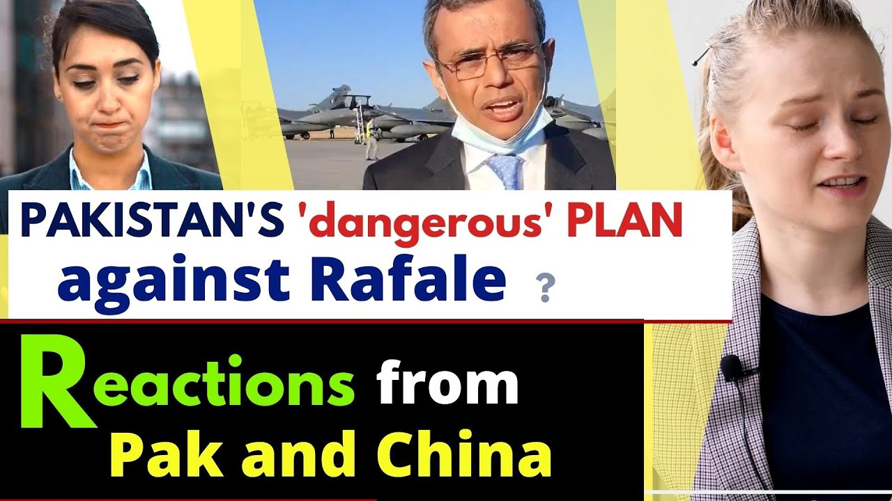 What is Pakistan's plan against India's Rafale? | Pak and Chinese Media Reactions | Karolina Goswami