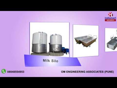 Dairy Equipment & Plants By Om Engineering Associates, Pune
