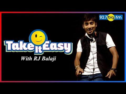 Take It Easy with Rj Balaji