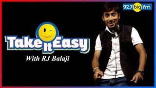 Take It Easy with Rj Balaji
