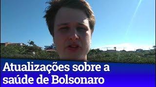 NOTÍCIAS  SOBRE O ESTADO DE SAÚDE DE BOLSONARO