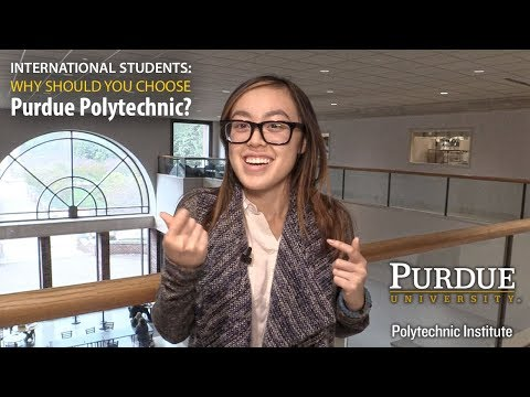 Why Choose Purdue? (for International Students) – Purdue Polytechnic