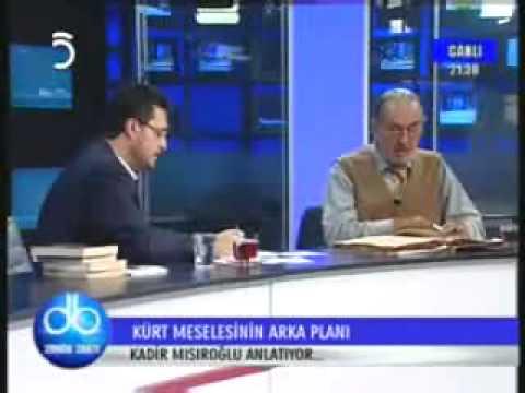 Kadir Mısıroğlu Kürt Meselesi 1  Tv5