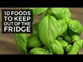 10 foods to keep out of the fridge mp3