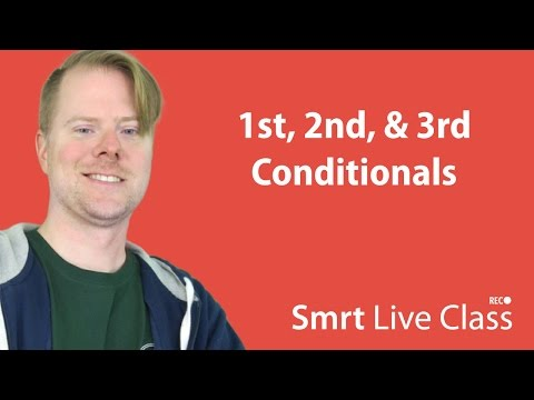 1st, 2nd, & 3rd Conditionals - Upper-Intermediate English with Neal #30