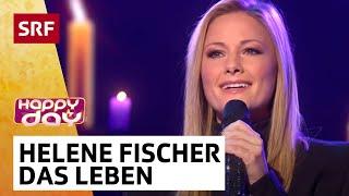 Helene Fischer: So kann das Leben sein | Happy Day | SRF Musik