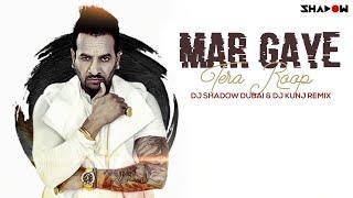 Jazzy B | Mar Gaye Tera Roop | DJ Shadow Dubai & DJ Kunj Remix