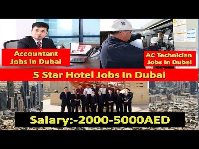Dubai Hotel Staff Required Accountant Ac Technician Jobs