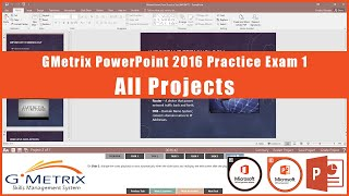 GMetrix PowerPoint 2016 Practice Exam 1 - All Projects Completed