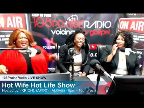Hot Wife Hot Life Live Show 5/1/17
