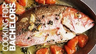 Whole Red Snapper by Cooking for Bachelors® TV