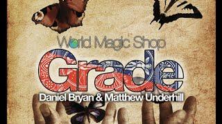 Grade by Daniel Bryan & Matthew Underhill