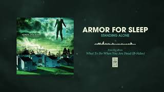Armor For Sleep Standing Alone YouTube Videos