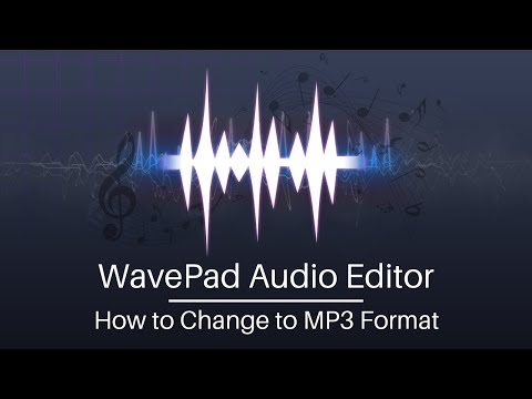 how-to-change-to-mp3-format---wavepad-audio-editing-tutorial