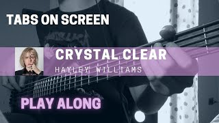 Hayley Williams - Crystal Clear (Bass cover & TABS)
