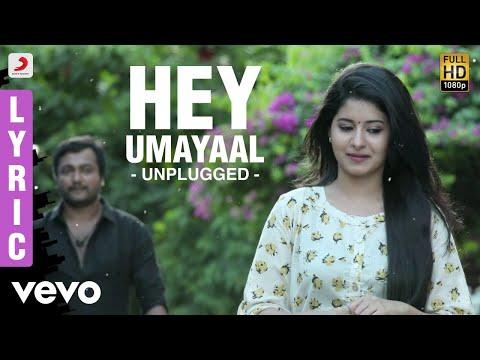 Urumeen - Hey Umayaal  Lyric | Bobby Simha, Reshmi Menon | Achu