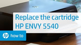Replacing a Cartridge in the HP ENVY 5540 Printer