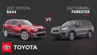 2021 RAV4 vs 2021 Subaru Forester | SUV Comparison | Toyota