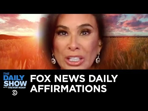 Daily Affirmations with Fox News's Jeanine Pirro | The Daily Show