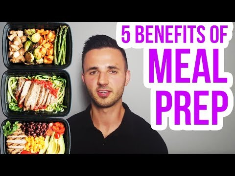 Benefits of Meal Prep: Why You Should Do It (Top 5)