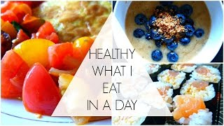 What i eat in a day | simple healthy lifestyle