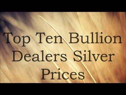 Top Ten Bullion Dealers Silver Prices 5 Aug 2017