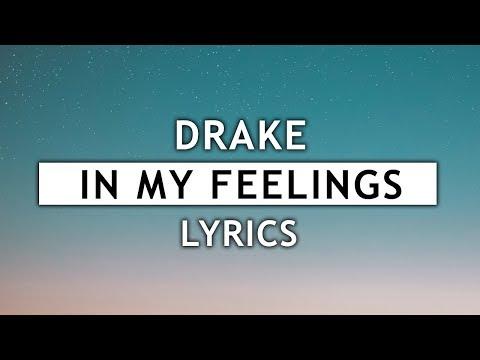 Drake  In My Feelings Lyrics 🦂