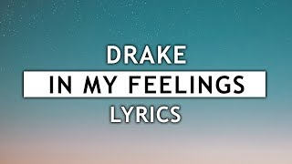 Drake - In My Feelings (Lyrics) 🦂