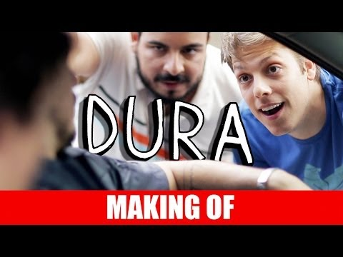 MAKING OF – DURA