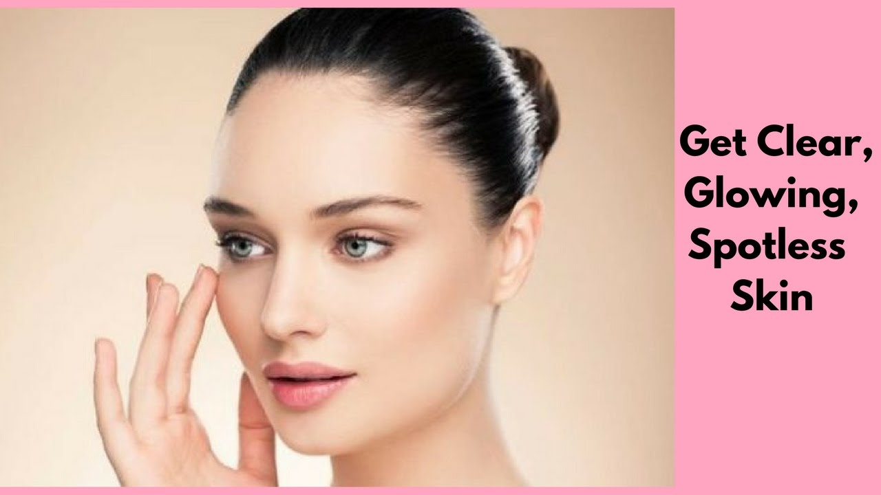 how to make your skin clear and glowing