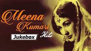 Meena Kumari Hits (HD) Bollywood Evergreen Songs Super Hit Hindi Song Collection