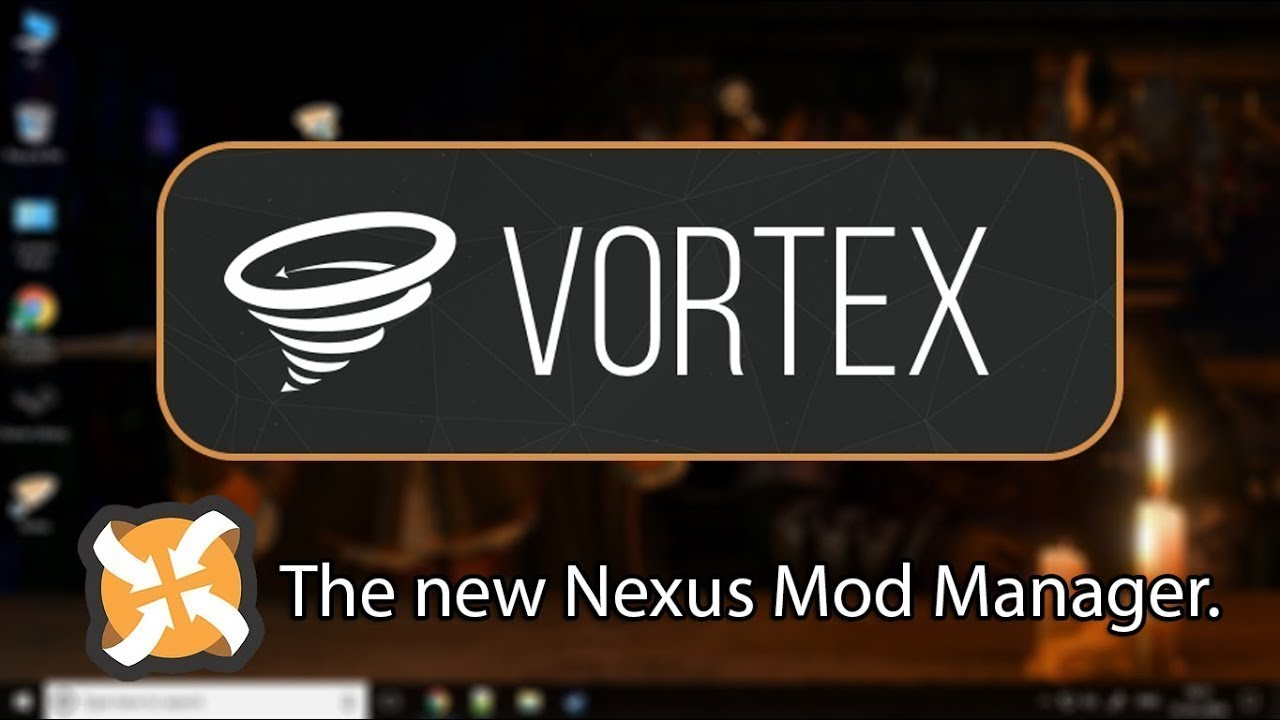 Vortex Mod Manager- How to get started