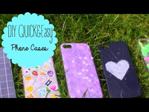DIY Quick&Easy Phone Cases!