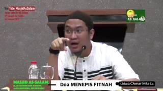 Doa Menepis FITNAH |Ust. Oemar Mita Lc. |Masjid As-Salam,050217