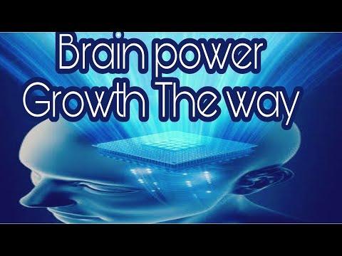 The amazing brain power grouth the way |||||| all nanotech  exclusive  tips