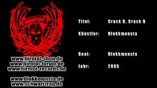 Crack B, Crack B - Blokkmonsta (2005)