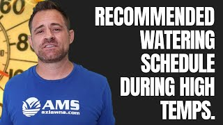 Lawn Watering Tips When It's over 100 Degrees in Phoenix!