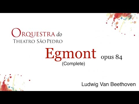 Egmont, op  84, de Beethoven Orquestra do Theatro São Pedro